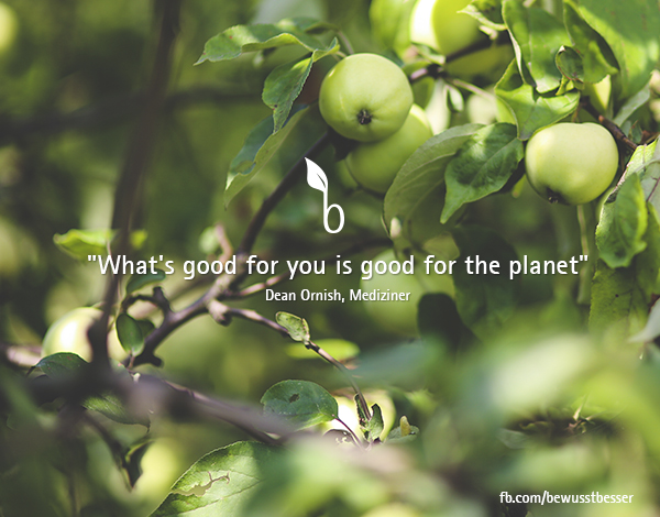 What's good for you is good for the planet.